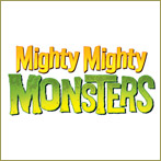 Mighty Mighty Monsters