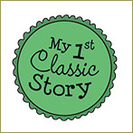 My First Classic Story