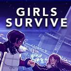 Girls Survive