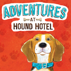 Adventures at Hound Hotel
