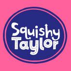 Squishy Taylor