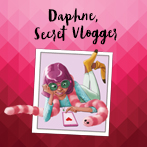 Daphne, Secret Vlogger