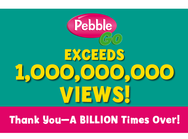 PebbleGo 1B views