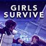 Girls Survive
