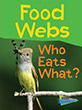 Food Webs - Who Eats What?