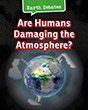 Are Humans Damaging the Atmosphere?