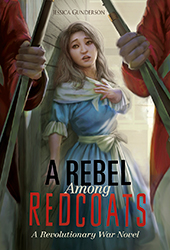 A Rebel Among Redcoats