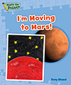 I'm Moving to Mars!