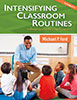 Intensifying Classroom Routines