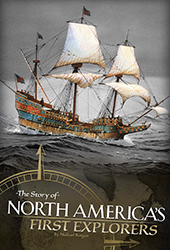 Story of North Americas First Explorers