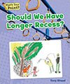 Should We Have Longer Recess?