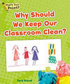 Why Should We Keep Our Classroom Clean?
