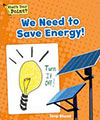 We Need to Save Energy!