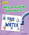Why Should We Save Water?
