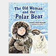 The Old Woman and the Polar Bear