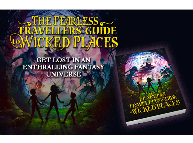 The Fearless Travellers&#39&#59; Guide to Wicked Places Banner