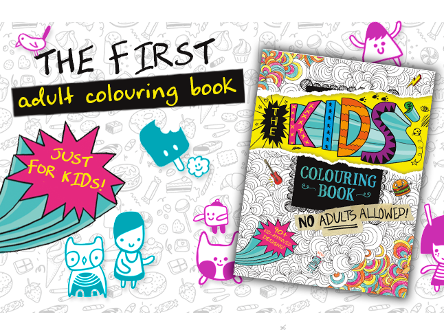 The Kids&#39&#59; Coloring Book&#58&#59; No Adults Allowed&#33&#59;